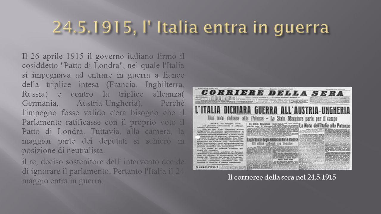 24.5.1915, l Italia entra in guerra