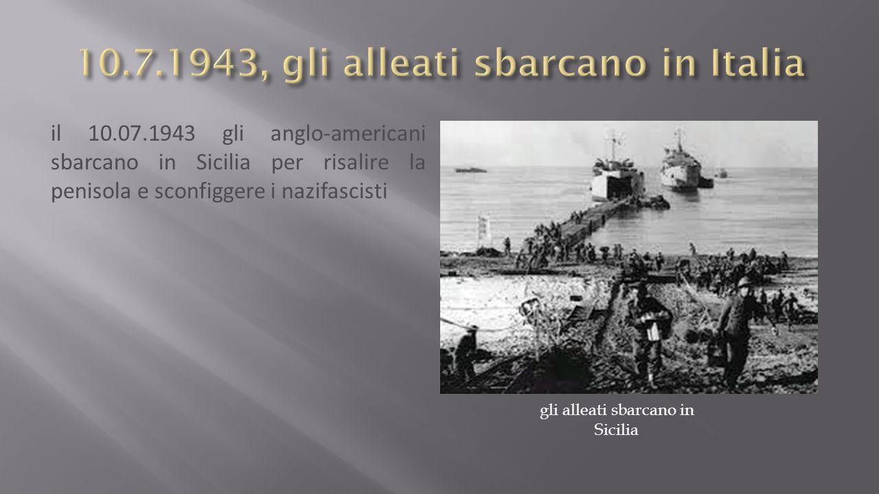 10.7.1943, gli alleati sbarcano in Italia