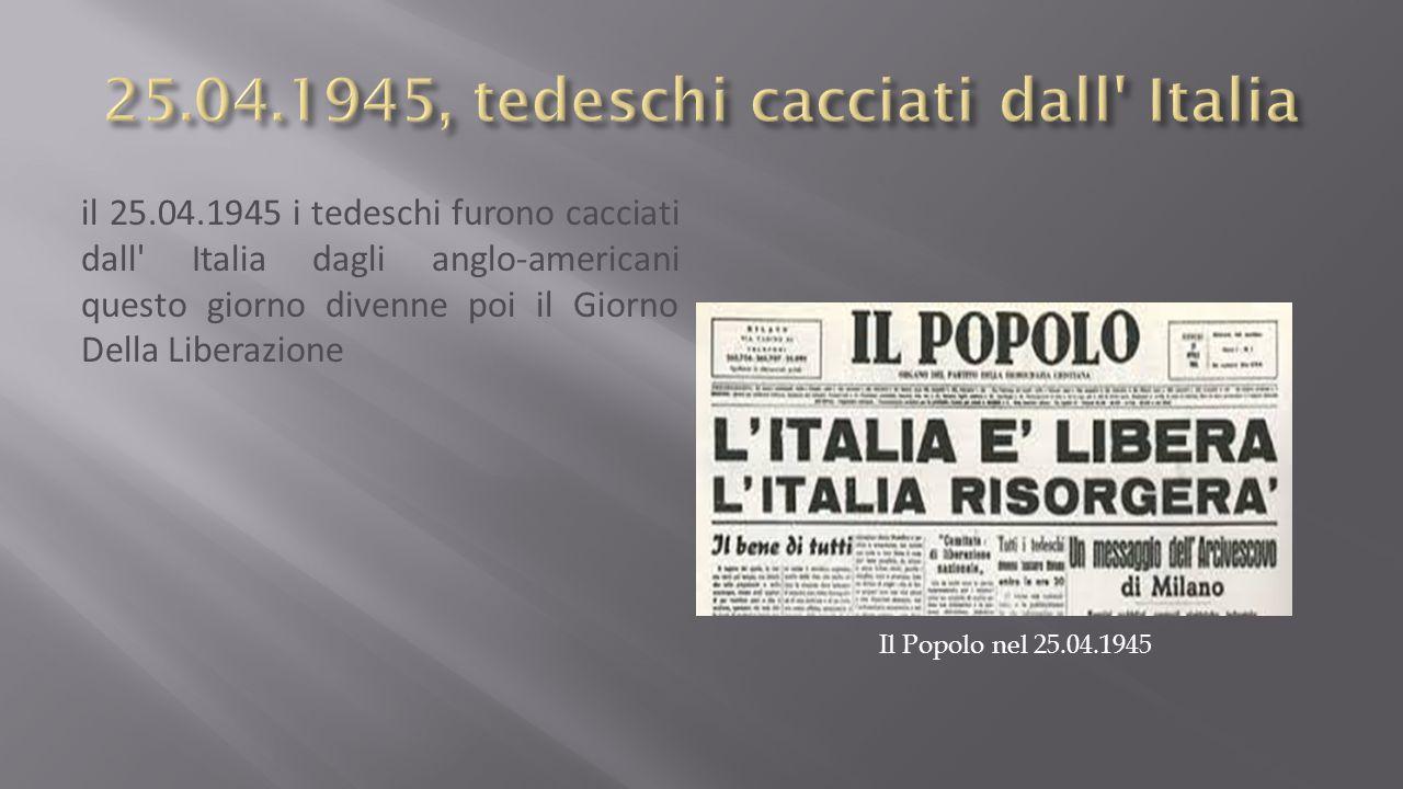 25.04.1945, tedeschi cacciati dall Italia