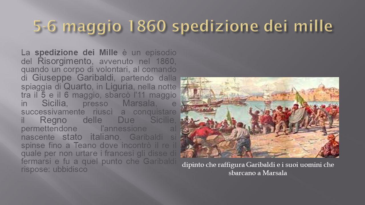 5-6 maggio 1860 spedizione dei mille