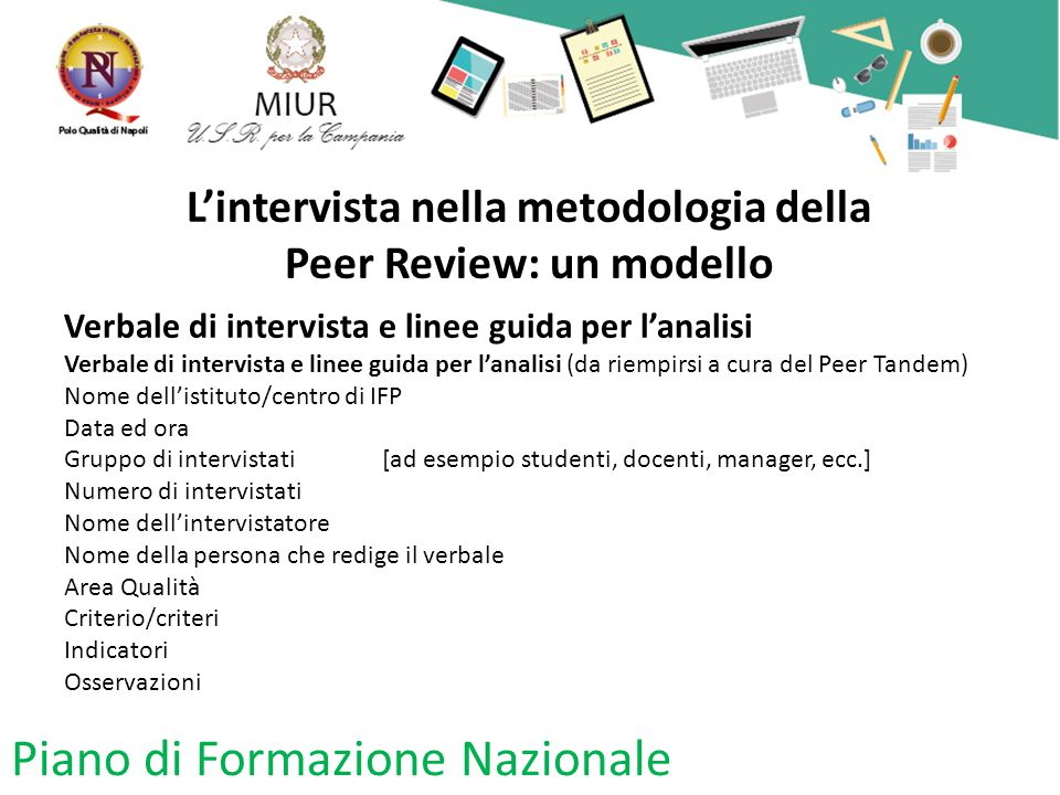 L'intervista nella metodologia della Peer Review: un modello