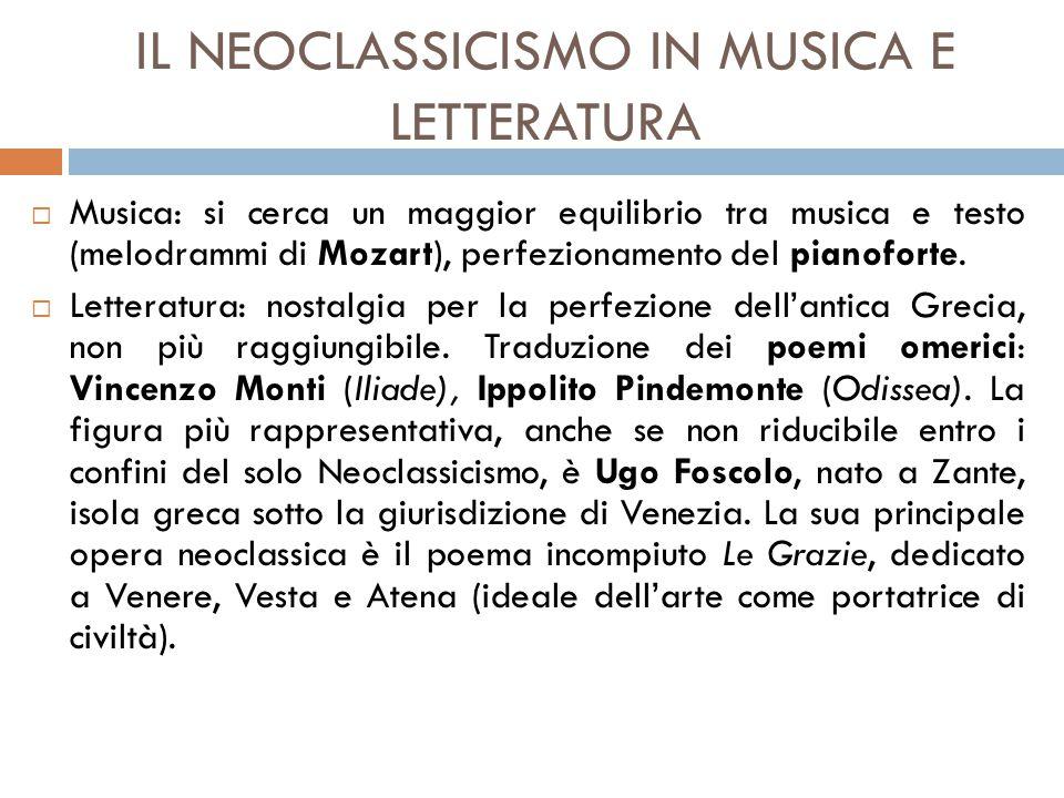 IL NEOCLASSICISMO IN MUSICA E LETTERATURA