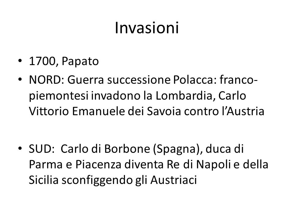 Invasioni 1700, Papato.