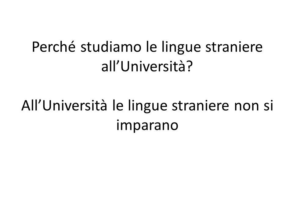 Perché studiamo le lingue straniere all'Università