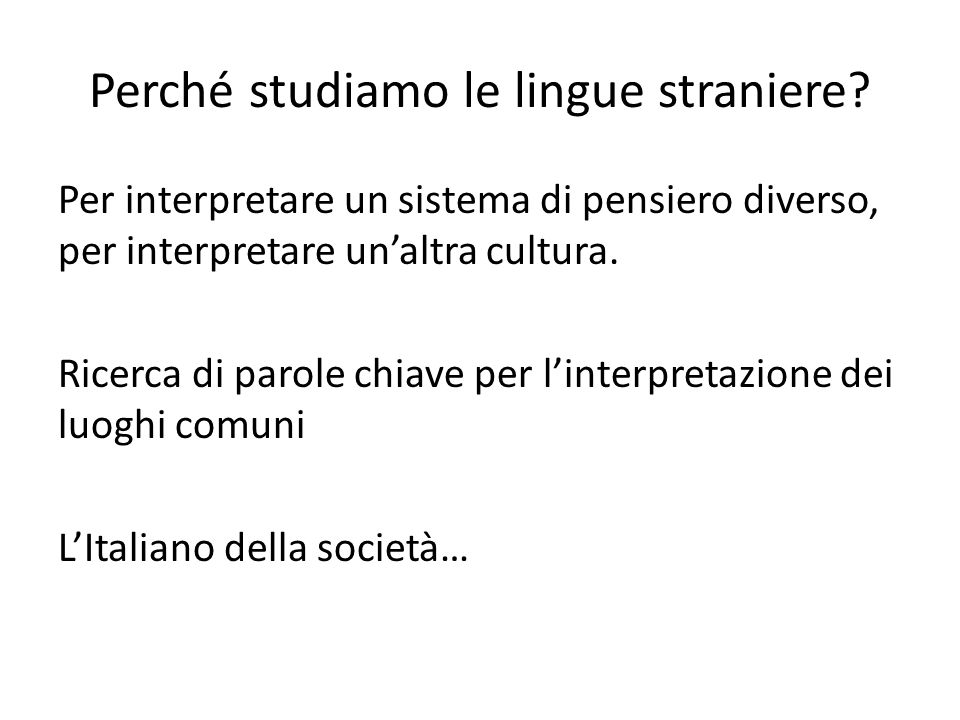 Perché studiamo le lingue straniere