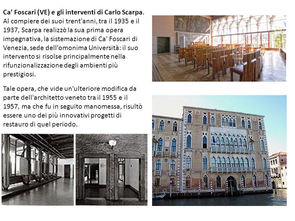 Ca' Foscari (VE) e gli interventi di Carlo Scarpa.