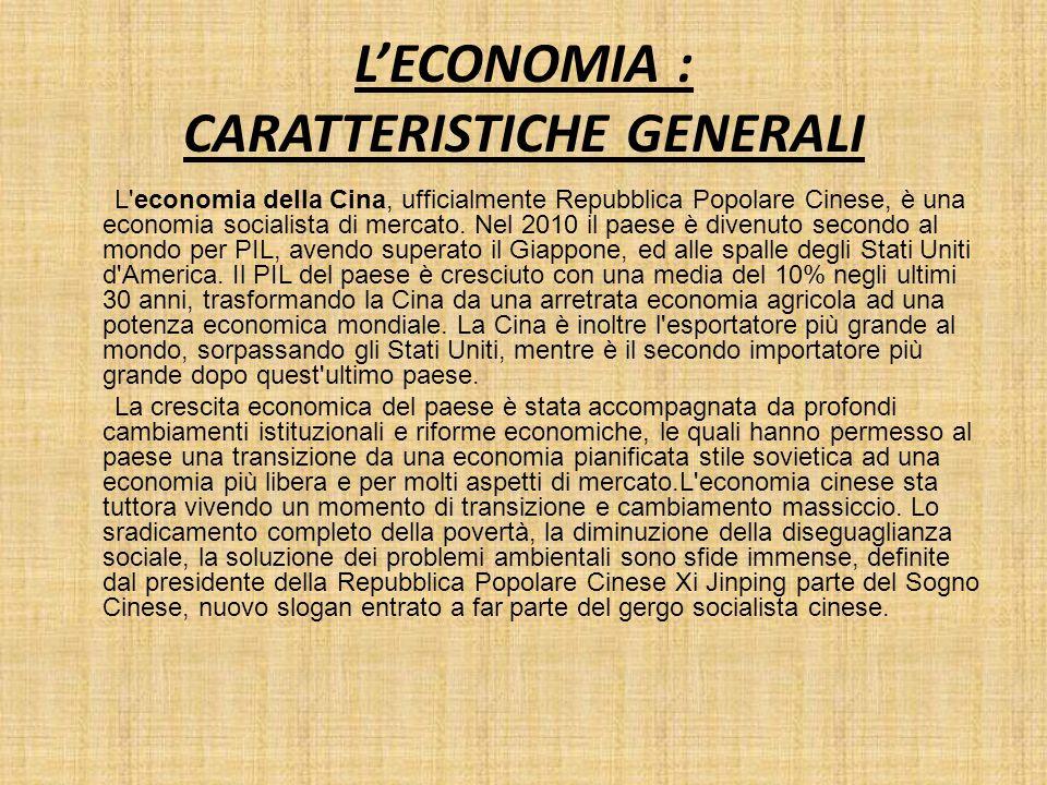 L'ECONOMIA : CARATTERISTICHE GENERALI