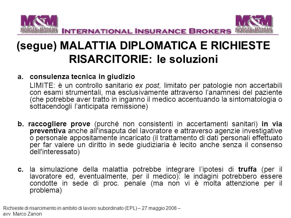 (segue) MALATTIA DIPLOMATICA E RICHIESTE RISARCITORIE: le soluzioni