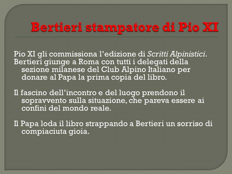 Bertieri stampatore di Pio XI
