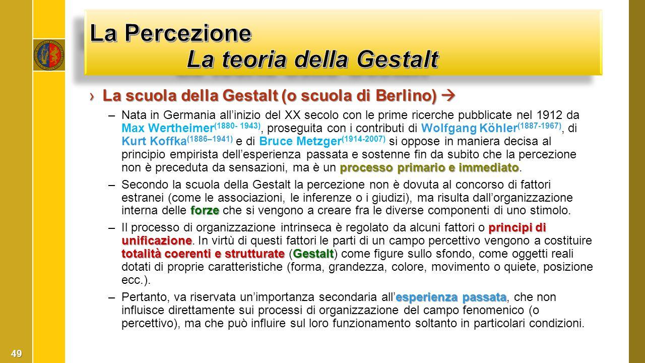 La Percezione La teoria della Gestalt