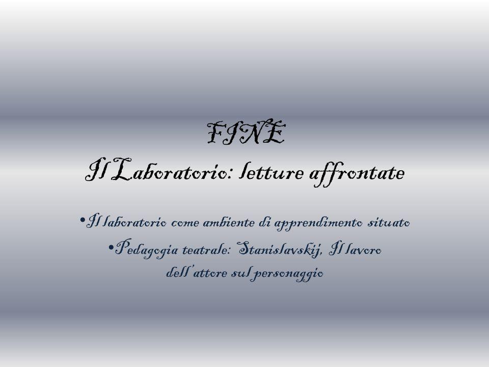 FINE Il Laboratorio: letture affrontate
