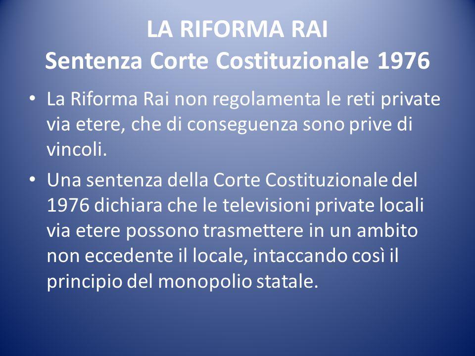 LA RIFORMA RAI Sentenza Corte Costituzionale 1976