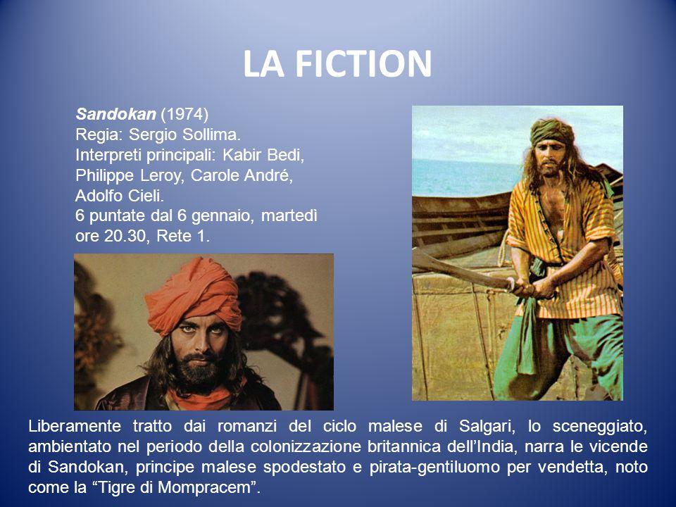 LA FICTION Sandokan (1974) Regia: Sergio Sollima.