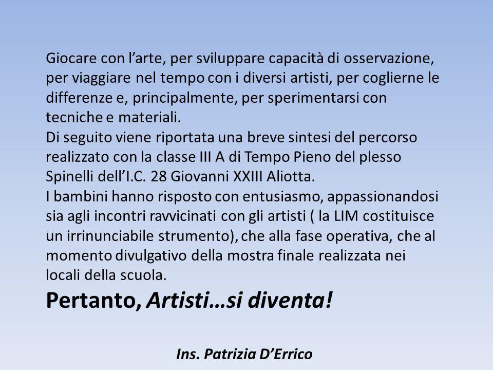 Pertanto, Artisti…si diventa!