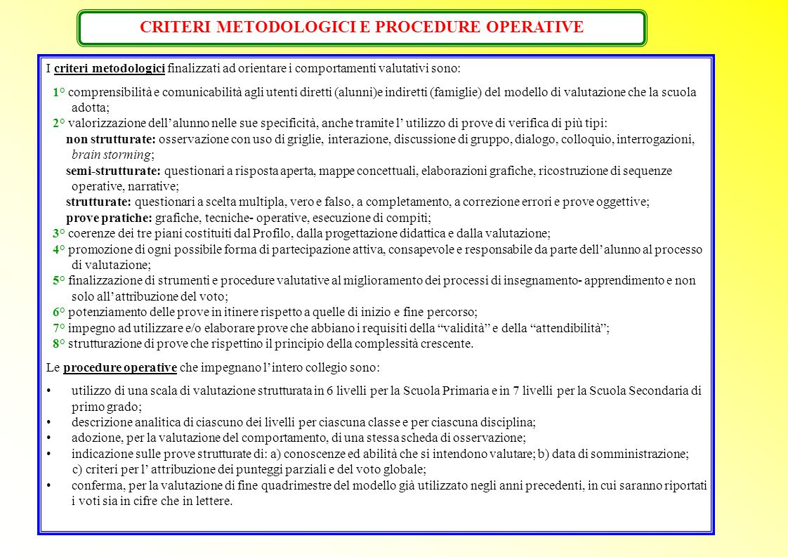 CRITERI METODOLOGICI E PROCEDURE OPERATIVE