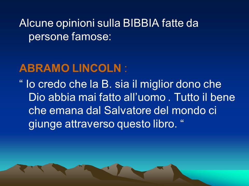 Alcune opinioni sulla BIBBIA fatte da persone famose: