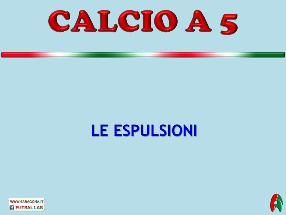 CALCIO A 5 LE ESPULSIONI