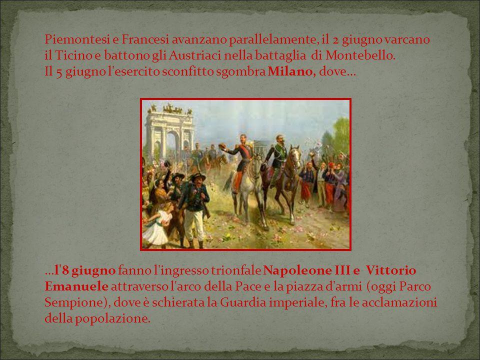 Piemontesi e Francesi avanzano parallelamente, il 2 giugno varcano il Ticino e battono gli Austriaci nella battaglia di Montebello.