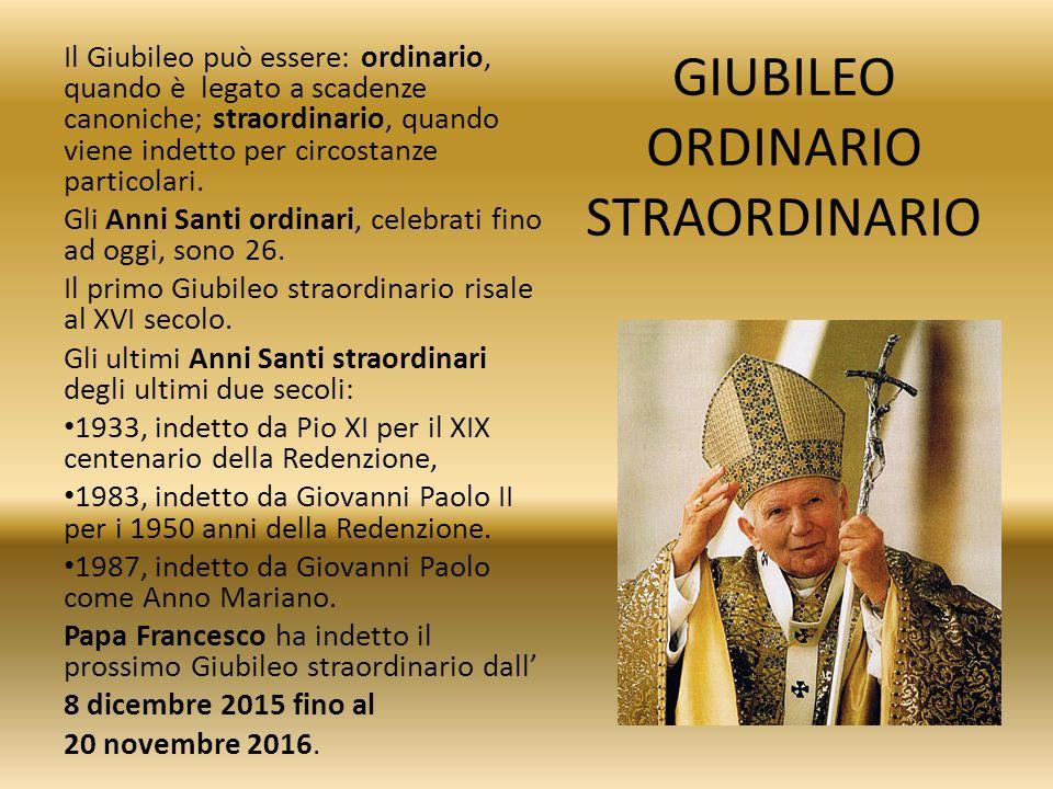 GIUBILEO ORDINARIO STRAORDINARIO