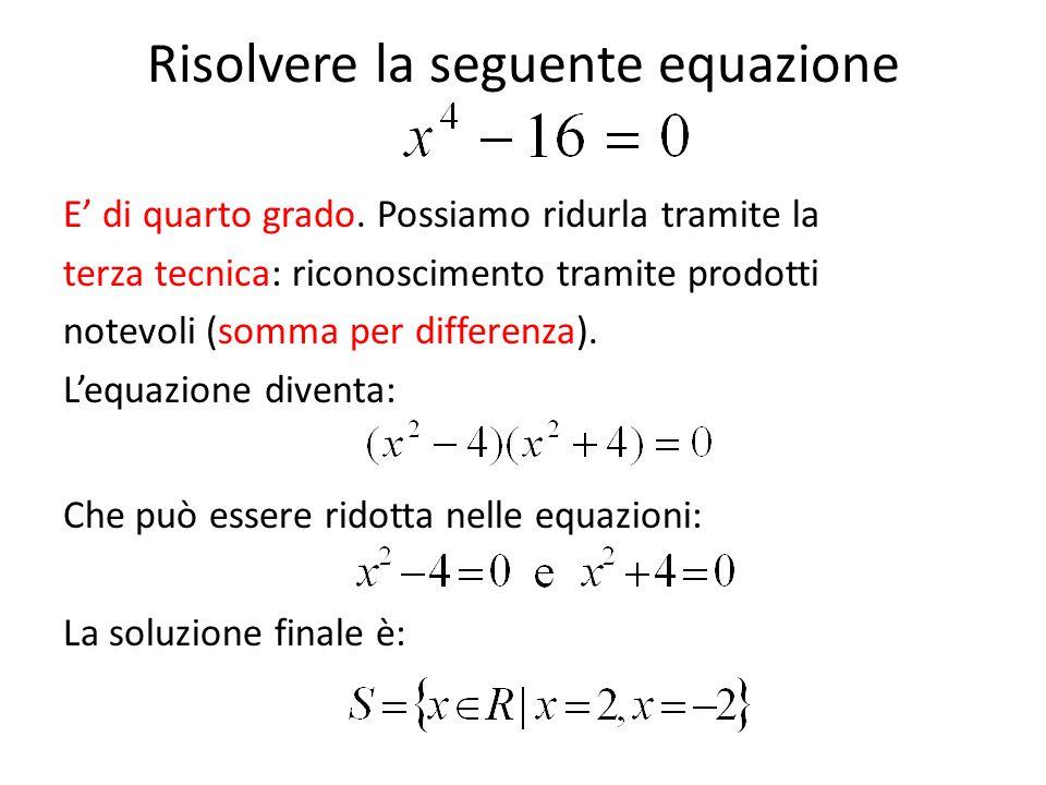 Risolvere la seguente equazione