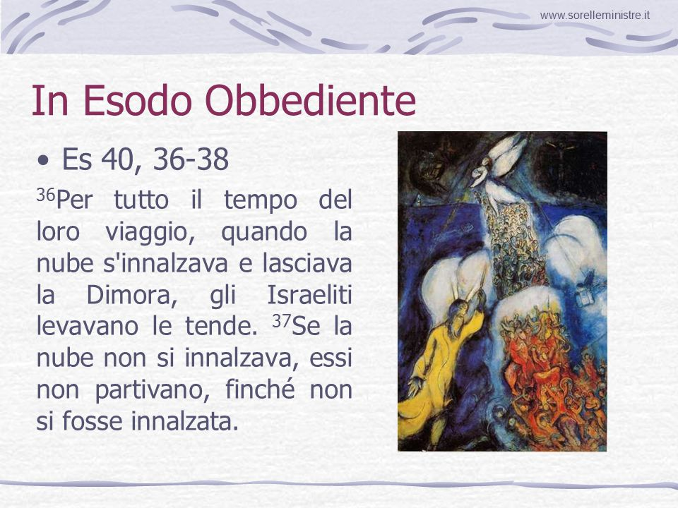 In Esodo Obbediente Es 40, 36-38
