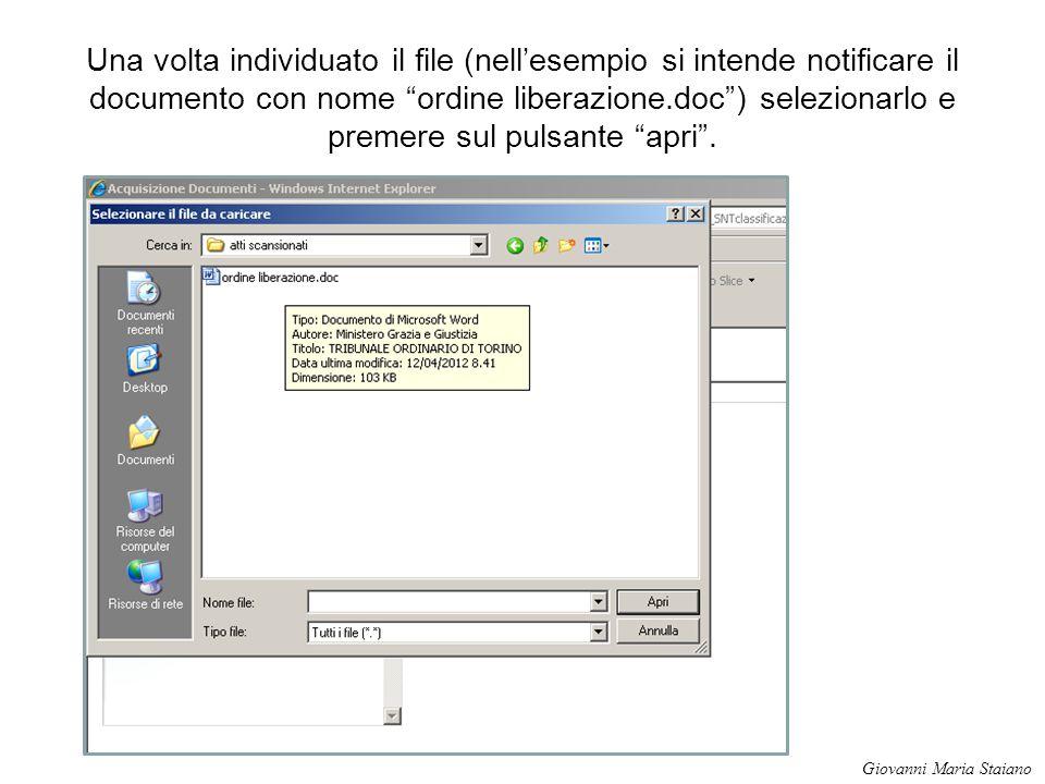 Una volta individuato il file (nell'esempio si intende notificare il documento con nome ordine liberazione.doc ) selezionarlo e premere sul pulsante apri .