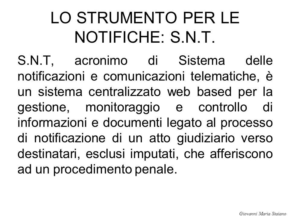 LO STRUMENTO PER LE NOTIFICHE: S.N.T.