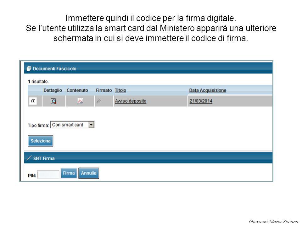 Immettere quindi il codice per la firma digitale