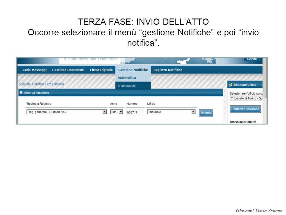 TERZA FASE: INVIO DELL'ATTO Occorre selezionare il menù gestione Notifiche e poi invio notifica .