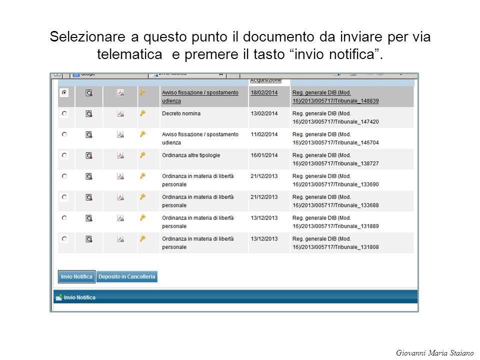 Selezionare a questo punto il documento da inviare per via telematica e premere il tasto invio notifica .