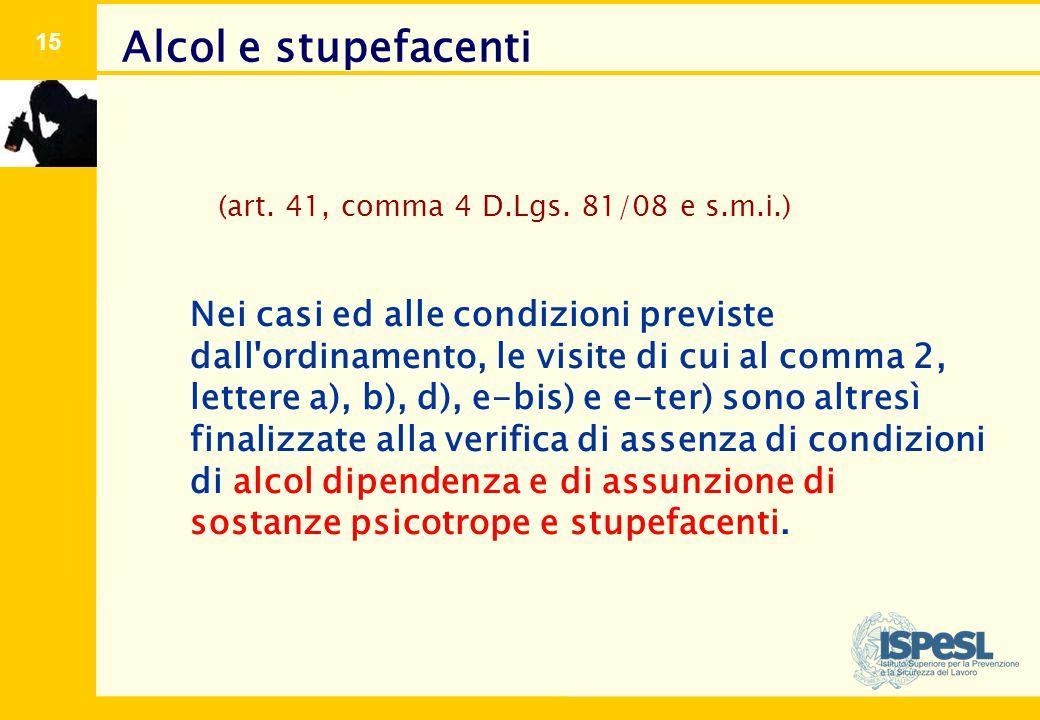 VERIFICA DEL DIVIETO DI ASSUNZIONE DI BEVANDE ALCOOLICHE Legge 125 del 30 marzo 2001