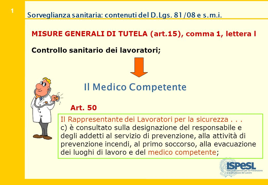 Sorveglianza sanitaria: contenuti del D.Lgs. 81/08 e s.m.i.