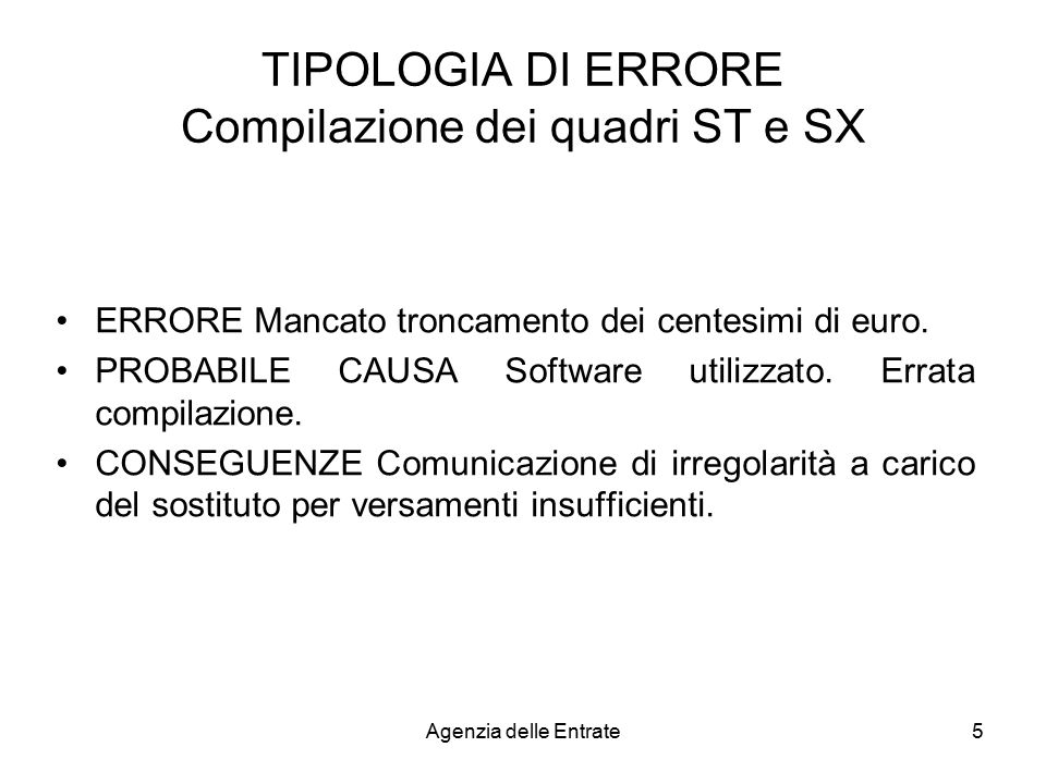 TIPOLOGIA DI ERRORE Compilazione dei quadri ST e SX