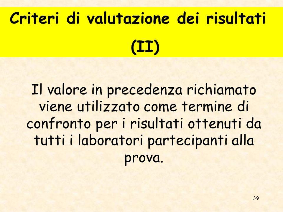 Criteri di valutazione dei risultati (II)
