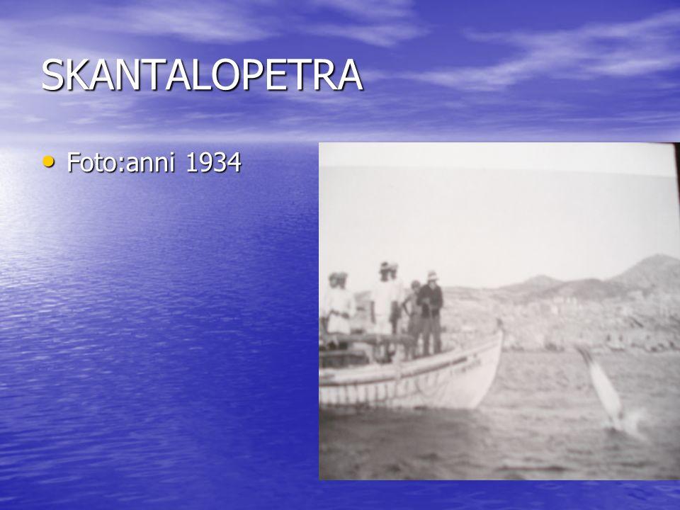SKANTALOPETRA Foto:anni 1934
