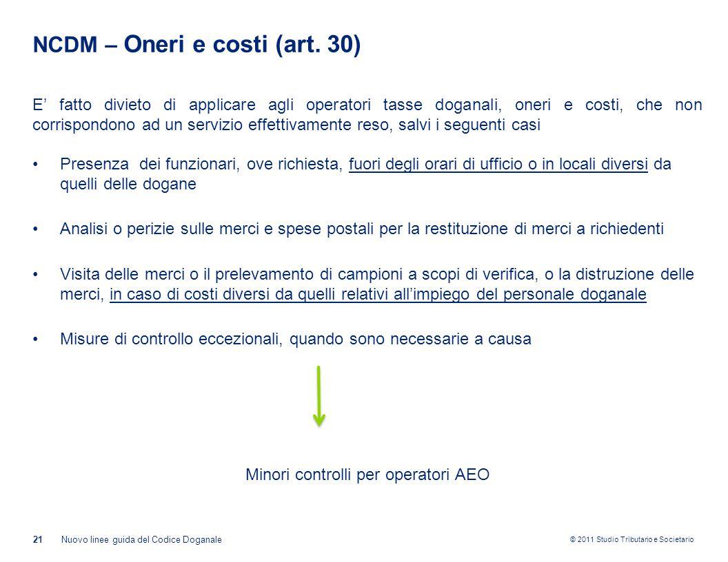 NCDM – Oneri e costi (art. 30)