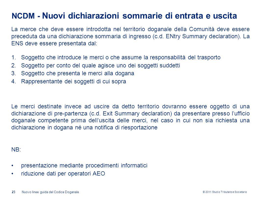 NCDM - Nuovi dichiarazioni sommarie di entrata e uscita