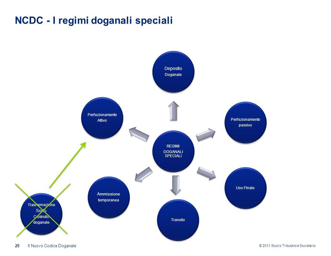 NCDC - I regimi doganali speciali