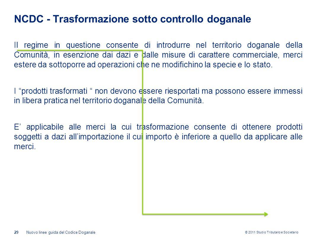 NCDC - Trasformazione sotto controllo doganale