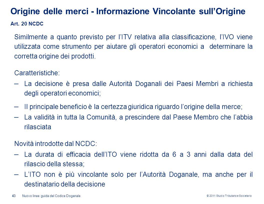 Origine delle merci - Informazione Vincolante sull'Origine Art. 20 NCDC