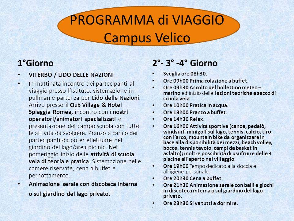 PROGRAMMA di VIAGGIO Campus Velico
