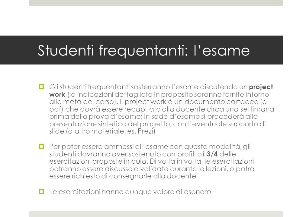 Studenti frequentanti: l'esame