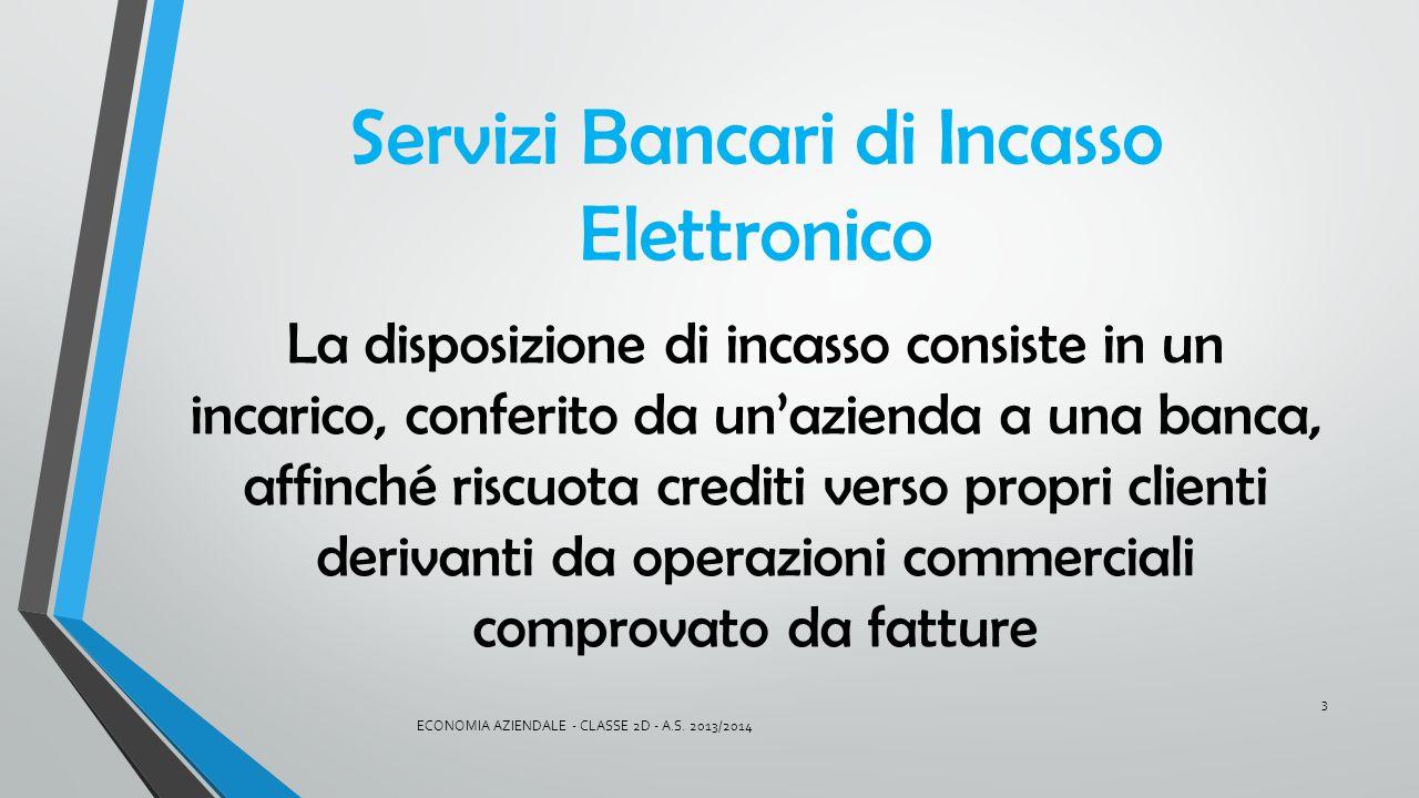 Servizi Bancari di Incasso Elettronico