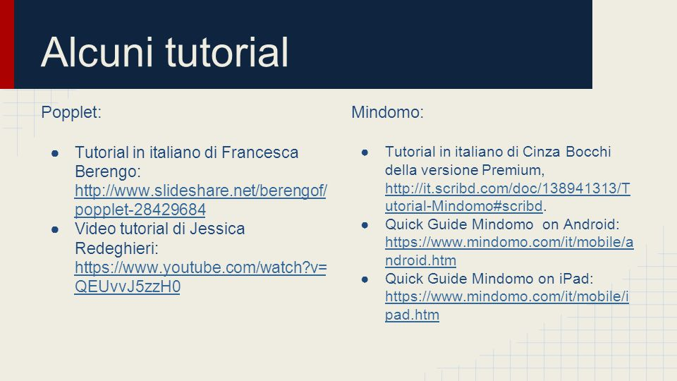 Alcuni tutorial Popplet: Mindomo: