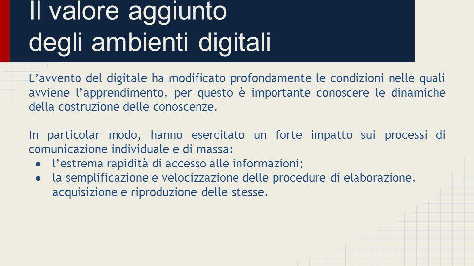 Il valore aggiunto degli ambienti digitali