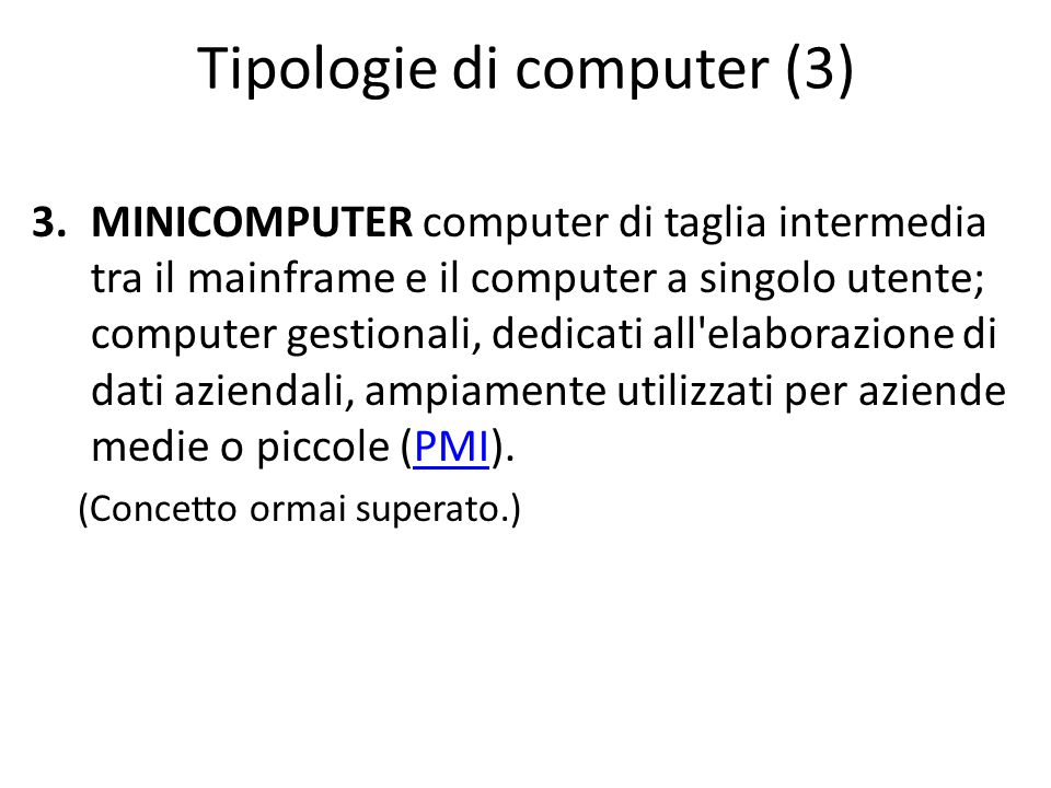 Tipologie di computer (3)