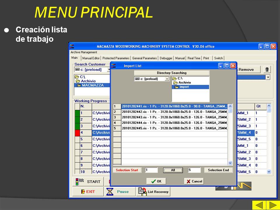 MENU PRINCIPAL Creación lista de trabajo