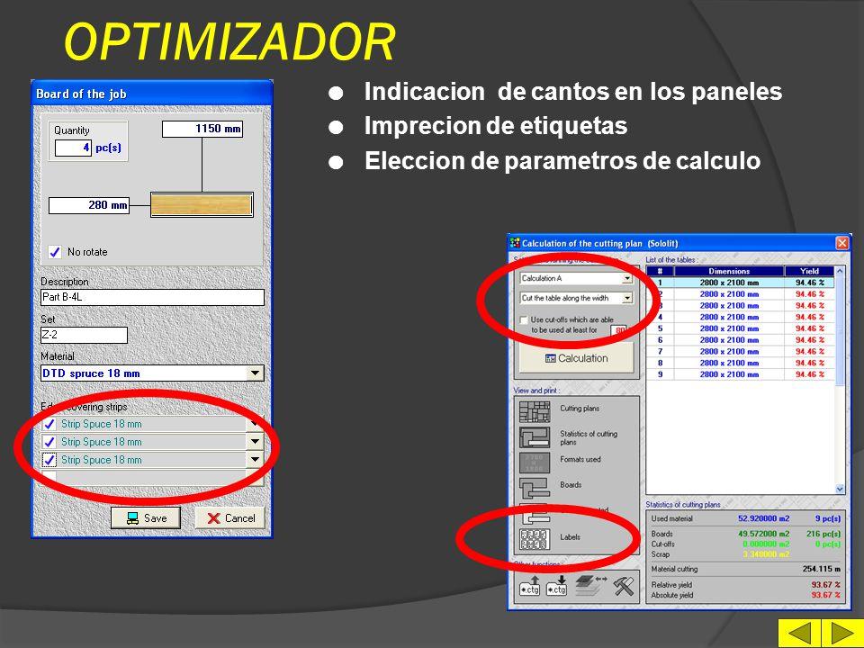 OPTIMIZADOR Indicacion de cantos en los paneles Imprecion de etiquetas