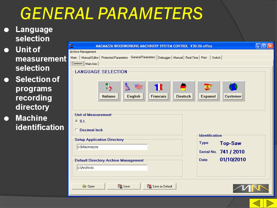 GENERAL PARAMETERS Language selection Unit of measurement selection