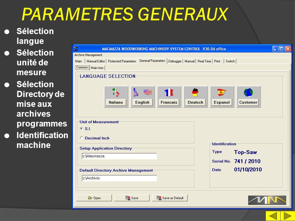PARAMETRES GENERAUX Sélection langue Sélection unité de mesure